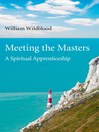 Meeting the Masters (eBook): A Spiritual Apprenticeship